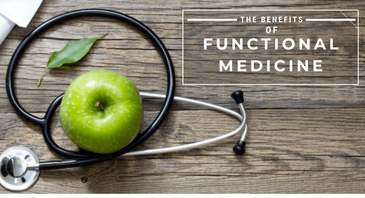 the benefits of functional medicine