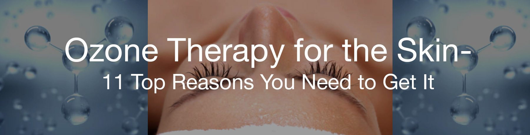 ozone therapy for skin
