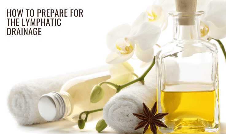 how to prepare for the lymphatic drainage at home or office