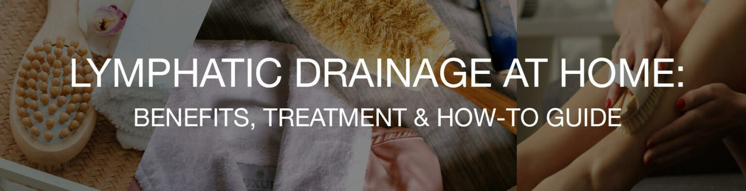 lymphatic drainage at home