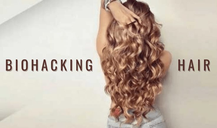 what is biohacking hair