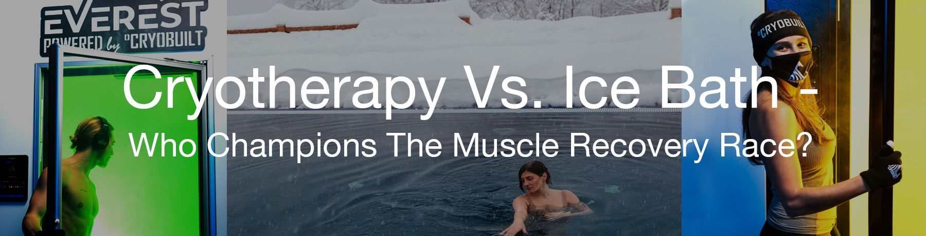 Cryotherapy Vs Ice Bath Collage