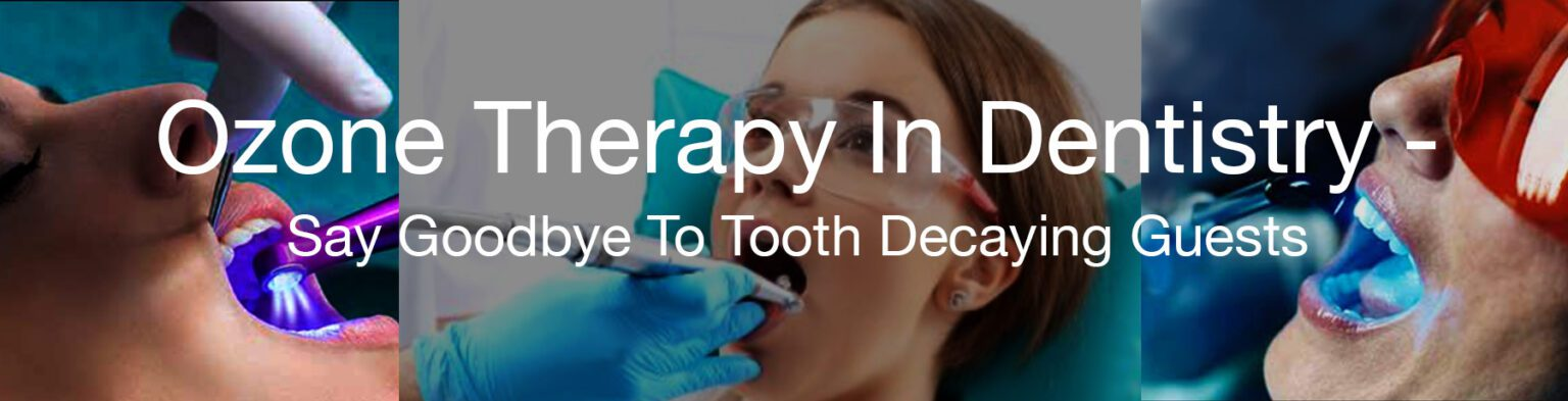 Ozone therapy in dentistry collage