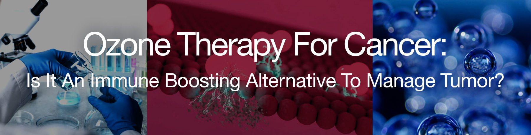 Ozone therapy for cancer treatment