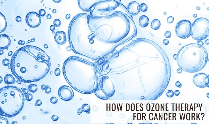 how does ozone therapy for cancer work